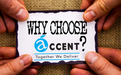 3 Reasons Accent Group Solutions is Right For Your Business